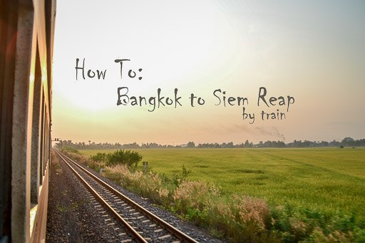 How To Get From Bangkok To Siem Reap Overland Border Crossing
