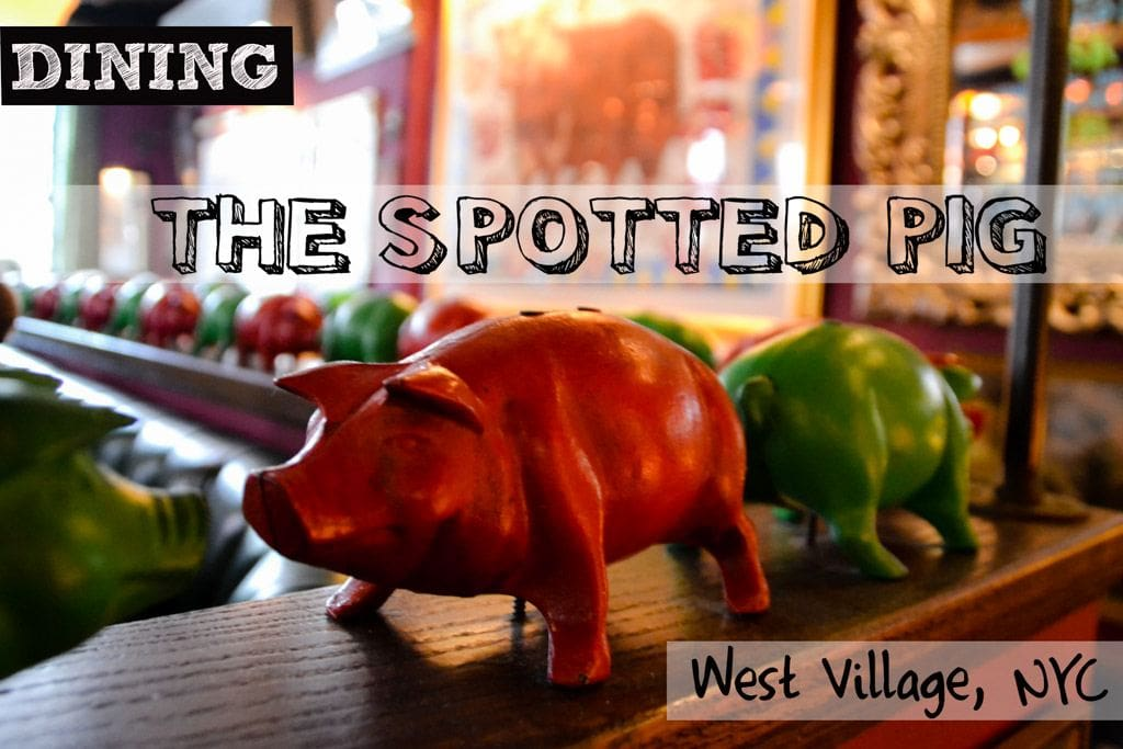 Spotted Pig Review