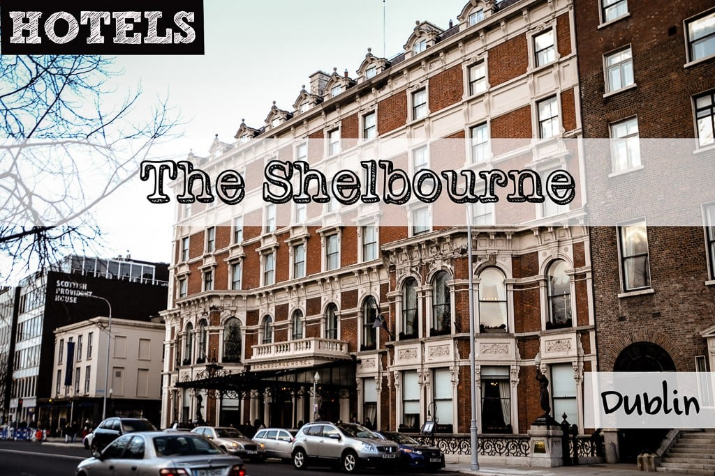 Hotel Review: The Shelbourne Hotel, Dublin, Ireland