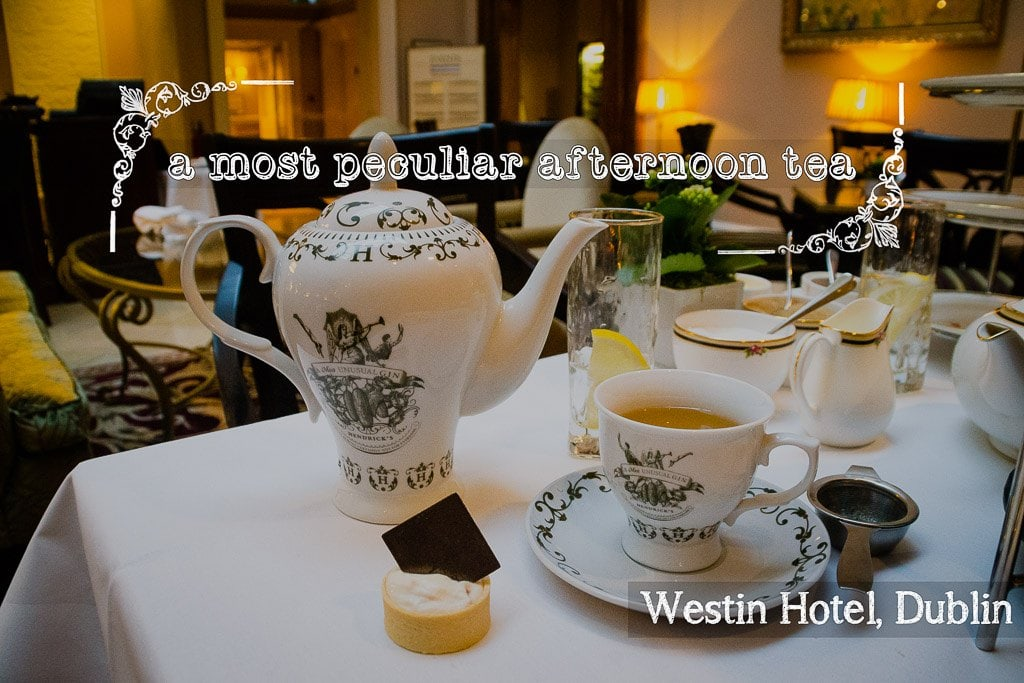 Afternoon Tea at the Westin Dublin: A most peculiar and fabulous afternoon!