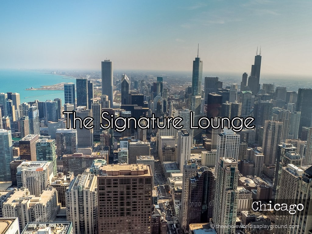 Signature Lounge Chicago ©thewholeworldisaplayground