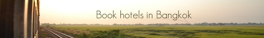 Book hotels in Bangkok