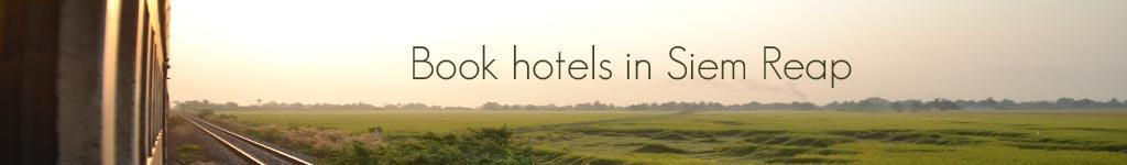Book Siem Reap hotels here