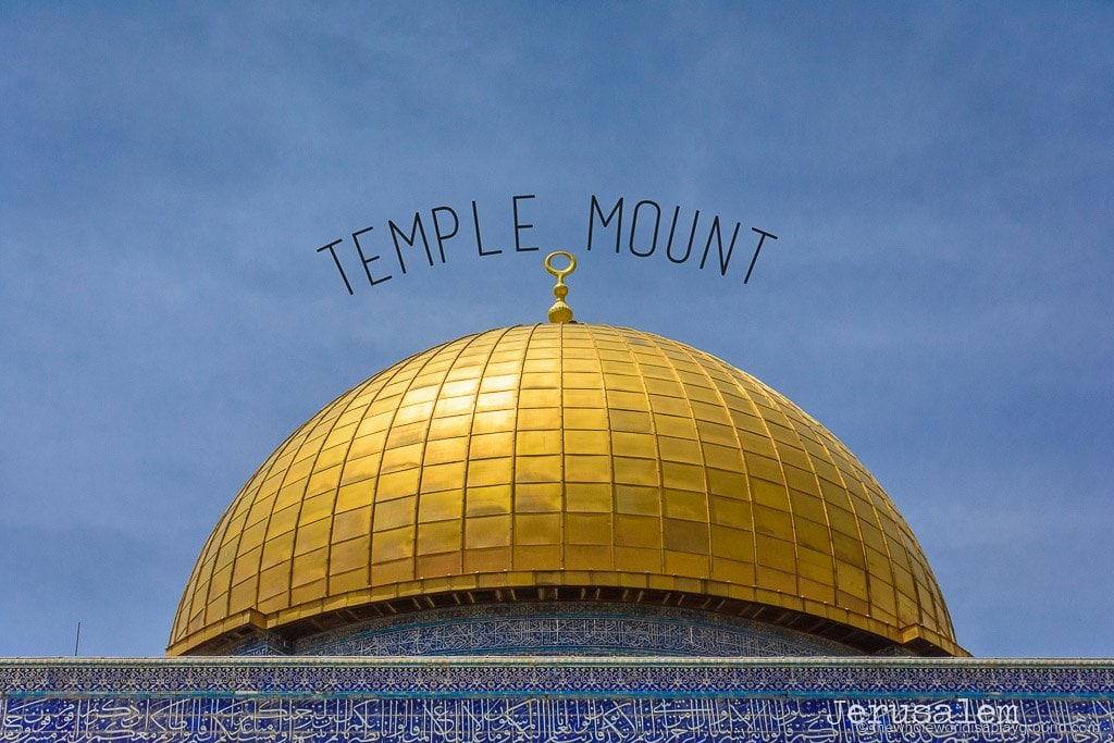 How to visit Temple Mount and Dome of the Rock ©thewholeworldisaplayground