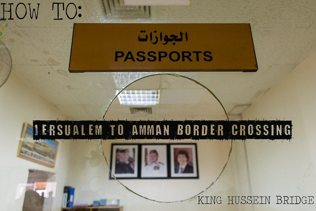 How to cross border Israel Jordan King Hussein