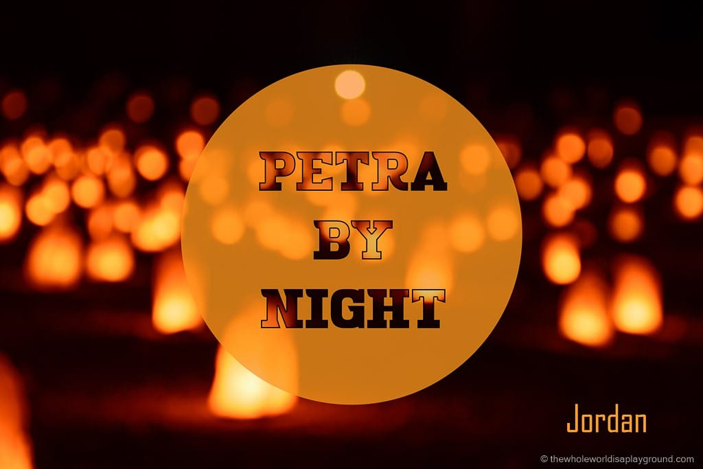 Petra By Night: a candlelit visit to the ruins of Petra