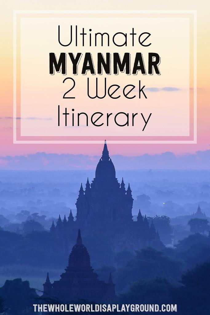 Myanmar Itinerary-pinterest