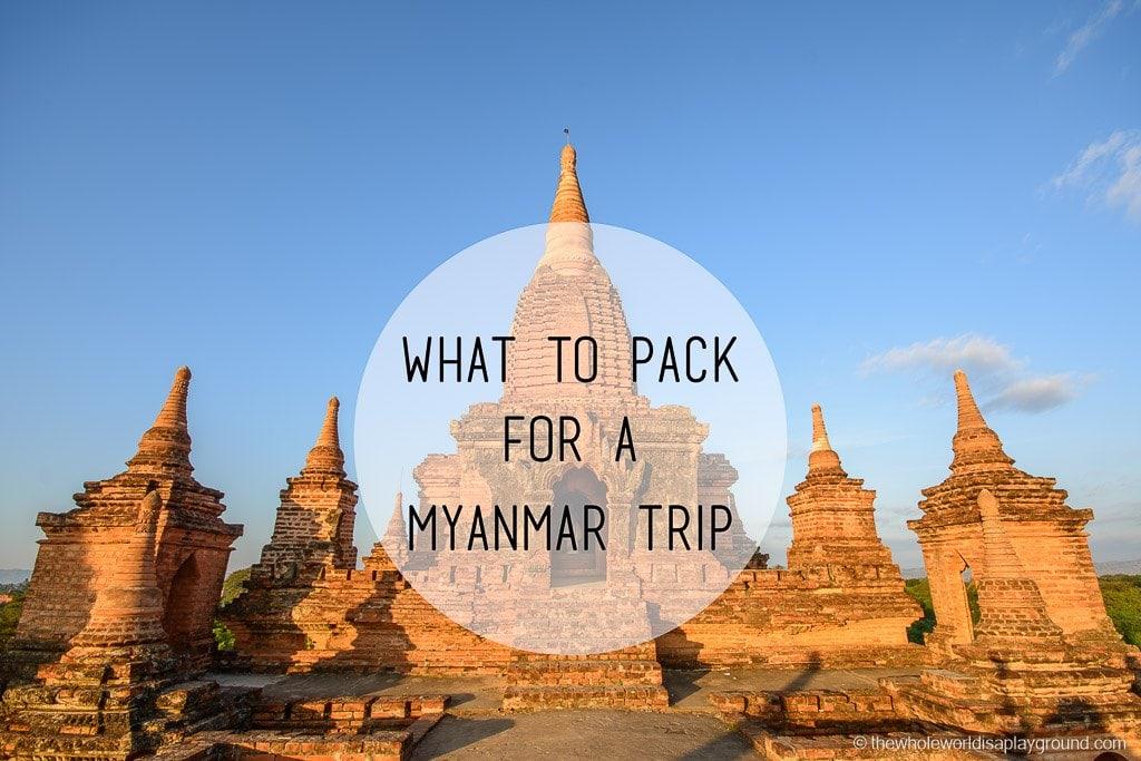 Myanmar What to pack for Myanmar trip-2