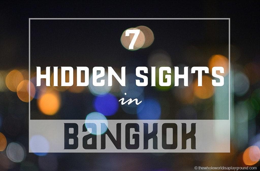 Bangkok Hidden Gems: 7 unique must see secret sights in Bangkok!