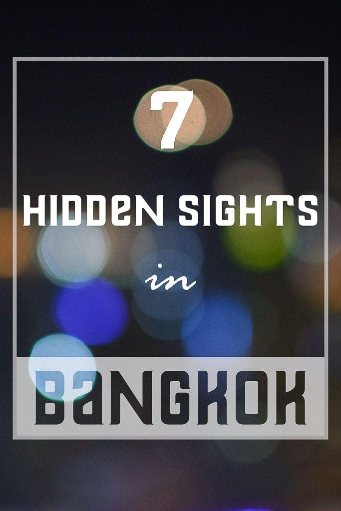 Bangkok Hidden Sights-pinterest
